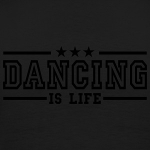 dancing is life deluxe Jacks - Mannen Premium T-shirt