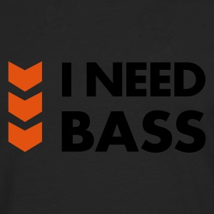I Need Bass T-Shirts - Men's Premium Longsleeve Shirt