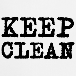 Keep clean © T-Shirts - Kochschürze