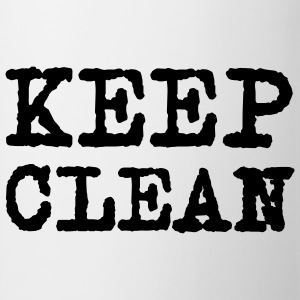 Keep clean © T-Shirts - Tasse