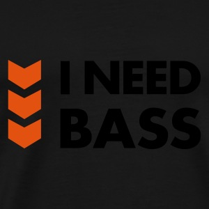 I Need Bass Sweaters - Mannen Premium T-shirt