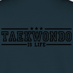 taekwonde is life deluxe Vestes - T-shirt Homme
