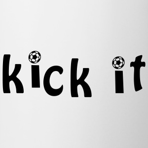 KICK IT! T-Shirts - Tasse