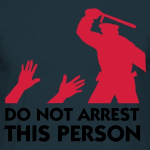 Do Not Arrest This Person (2c)  Aprons - Men's T-Shirt