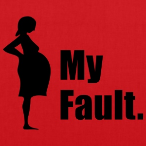 My Fault. Pregnancy T-Shirt - Tote Bag