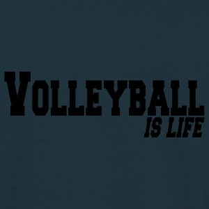 volleyball is life Jacks - Mannen T-shirt