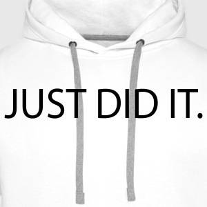 just did it sex Camisetas - Sudadera con capucha premium para hombre