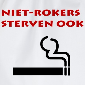 Niet rokers sterven ook T-shirts - Gymtas