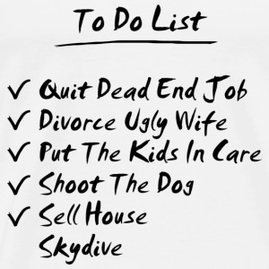 His To Do List - Men's Premium T-Shirt
