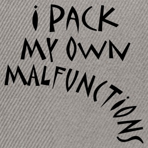 I Pack My Own Malfunctions - Snapback Cap