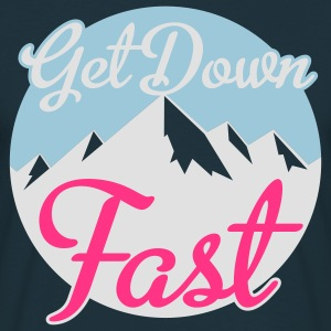 Get Down Fast Sweaters - Mannen T-shirt