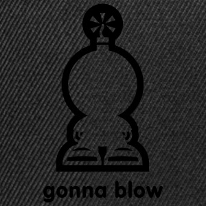 gonna blow T-Shirts - Snapback Cap