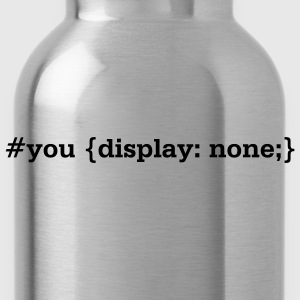 you.display.none // t.shirt (frontprint) - Trinkflasche