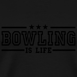 bowling is life deluxe Tröjor - Premium-T-shirt herr