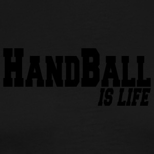 handball is life Baby body - Mannen Premium T-shirt