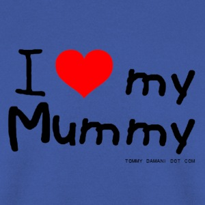 I Love My Mummy Kids' Shirts - Men's Sweatshirt