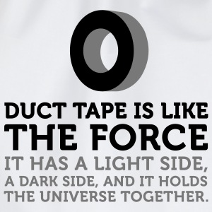 Duct Tape is the Force (2c) T-Shirts - Turnbeutel