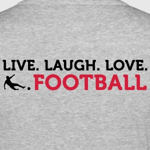 Live Laugh Love Football (2c) Tröjor - Slim Fit T-shirt herr