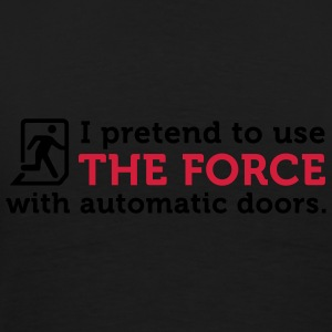 Open Automatic Doors with the Force (2c) Sweaters - Mannen Premium T-shirt