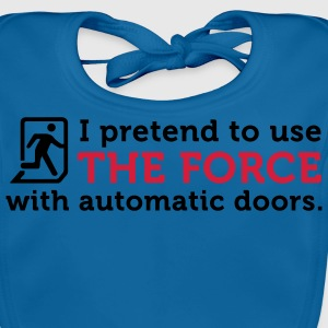 Open Automatic Doors with the Force (2c) Barn-T-shirts - Ekologisk babyhaklapp