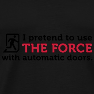 Open Automatic Doors with the Force (2c) Bags  - Men's Premium T-Shirt