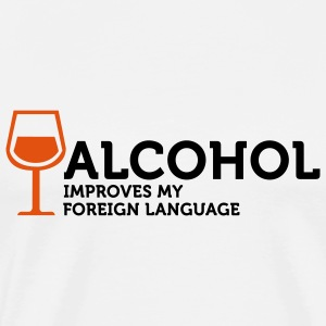 Alcohol improves my Foreign Language 3 (2c) Langarmshirts - Männer Premium T-Shirt