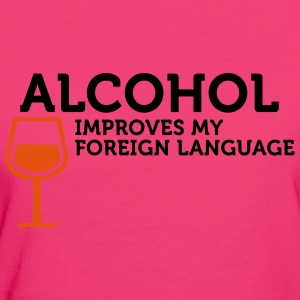 Alcohol improves my Foreign Language (2c) Bags  - Women's Organic T-shirt