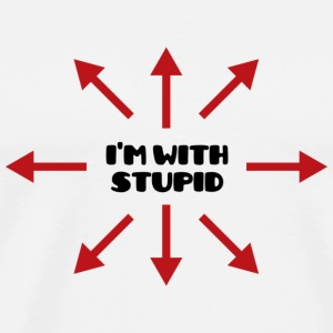 I'm with stupid :) Buttons & Anstecker - Männer Premium T-Shirt
