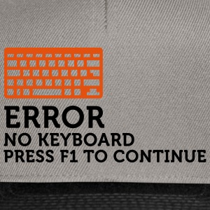 Error No Keyboard 2 (2c) Hoodies & Sweatshirts - Snapback Cap