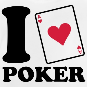 I love Poker Kinder shirts - Baby T-shirt