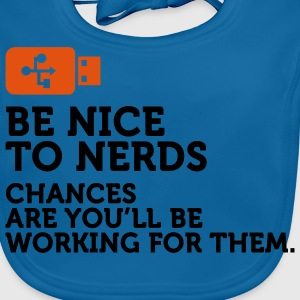 Be nice to Nerds 2 (2c) Barn-T-shirts - Ekologisk babyhaklapp