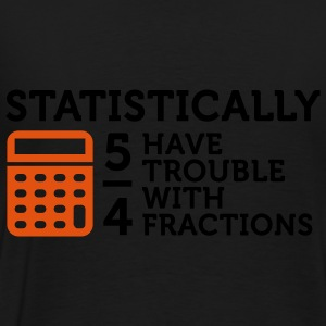 Trouble with Fractions 2 (2c) Sweaters - Mannen Premium T-shirt