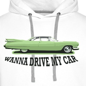 wanna_drive_my_car T-shirts - Mannen Premium hoodie