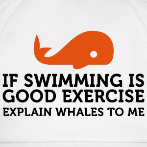 If swimming is great exercise, explain Whales (2c) T-shirt - Cappello con visiera