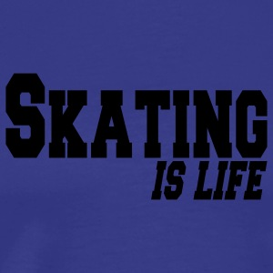 skating is life Kids' Tops - Men's Premium T-Shirt