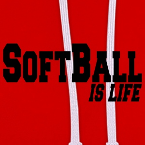 softball is life T-shirts - Contrast hoodie