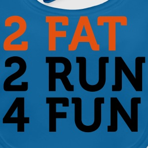 2 Fat 2 Run 4 Fun (2c) Kids' Shirts - Baby Organic Bib