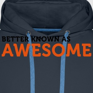 Better known as Awesome (2c) Camisetas - Sudadera con capucha premium para hombre