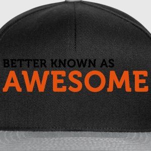 Better known as Awesome (2c) Gensere - Snapback-caps