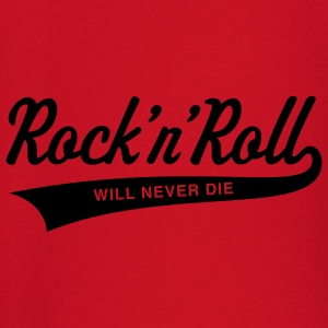 Rock 'n' Roll will never die, T-Shirt - Baby Long Sleeve T-Shirt