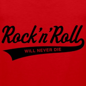 Rock 'n' Roll will never die, T-Shirt - Men's Premium Tank Top