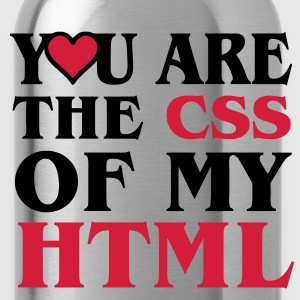 I love CSS / YOU ARE THE CSS OF MY HTML / HEART  HERZ Pullover - Trinkflasche