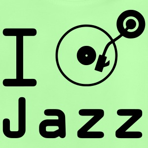 I play jazz I play jazz / I love jazz / vinyl DJ Kids' Tops - Baby T-Shirt