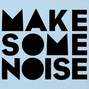Make Some Noise - Kinder Bio-T-Shirt