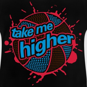 BASKETBALL TAKE HIGHER (C3P) by toneyshirts.de Kinder T-Shirts - Baby T-Shirt
