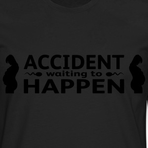 Accident Waiting To Happen - Camiseta de manga larga premium hombre