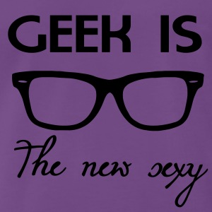 Geek is the new sexy Sweatshirts - T-shirt Premium Homme