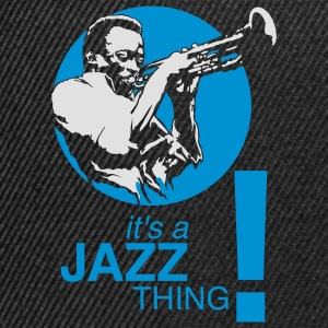 It's a jazz thing ! - Snapback cap