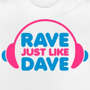 Rave Just Like Dave Kids' Tops - Baby T-Shirt