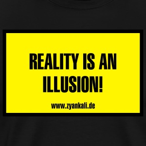 reality_is_an_illusion Schürzen - Männer Premium T-Shirt